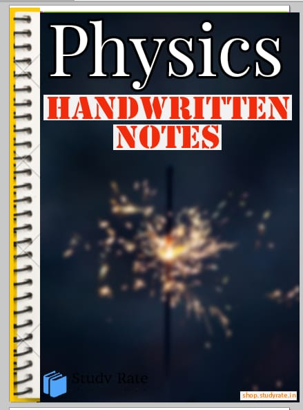 Physics Handwritten Notes for JEE and NEET