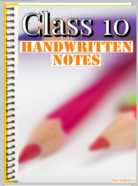 Class 10 Handwritten Notes PDF